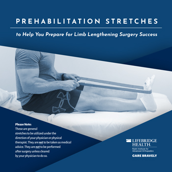 Brochure cover for prehabilitation stretches to prepare for limb lengthening surgery featuring a man using a stretch band on his leg and foot
